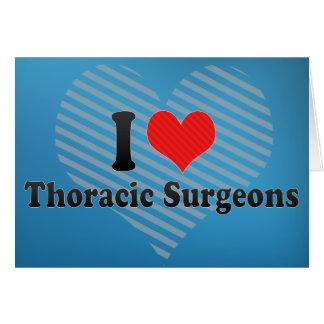 I Love Thoracic Surgeons Card