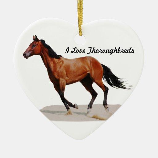 I Love Thoroughbreds Ornament