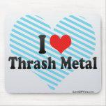 I Love Thrash Metal Mouse Pad