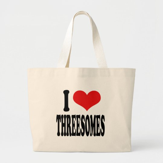 I Love Threesomes Large Tote Bag
