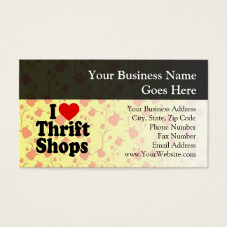 I Love Thrift Shops Business Card