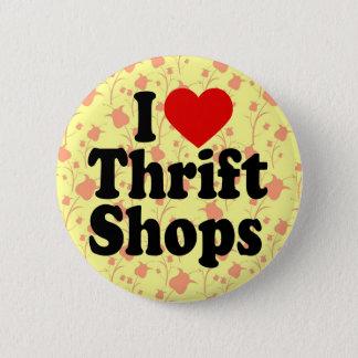 I Love Thrift Shops Button