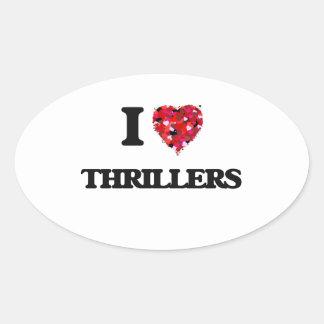 I love Thrillers Oval Sticker