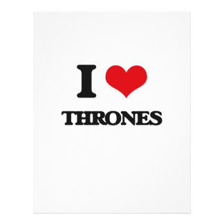 "I love Thrones 8.5"" X 11"" Flyer"