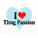 I Love Thug Passion Postcard
