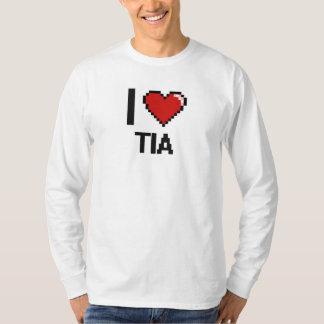 I Love Tia Digital Retro Design T-shirts