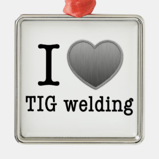 I love TIG welding Metal Ornament