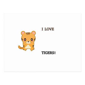 I LOVE TIGERS! POSTCARD