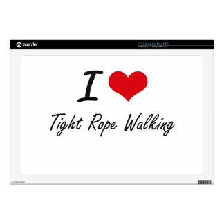 I love Tight Rope Walking Decals For Laptops