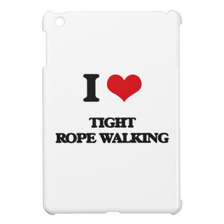 I love Tight Rope Walking Case For The iPad Mini