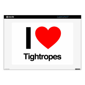 """i love tightropes 15"""" laptop decal"""