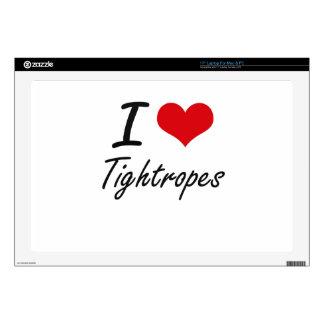 I love Tightropes Laptop Skin