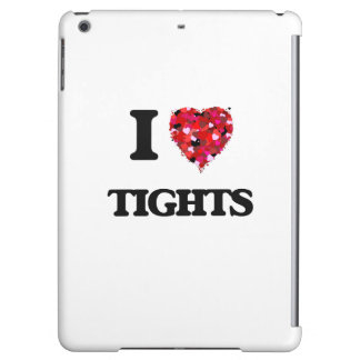 I love Tights iPad Air Covers
