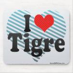 I Love Tigre Mouse Pad