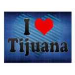 I Love Tijuana, Mexico Postcard