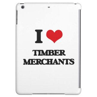 I love Timber Merchants iPad Air Cover