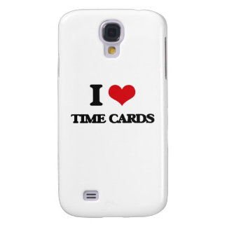 I love Time Cards Samsung Galaxy S4 Cases