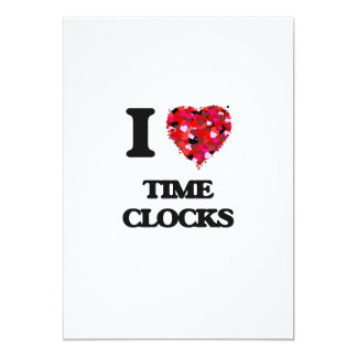 I love Time Clocks 5x7 Paper Invitation Card