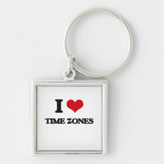 I love Time Zones Silver-Colored Square Keychain
