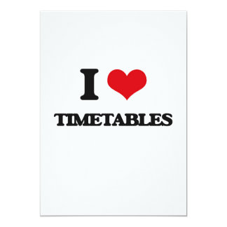 "I love Timetables 5"" X 7"" Invitation Card"