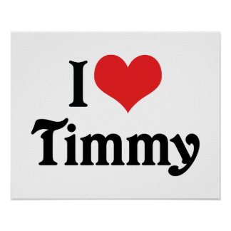 I Love Timmy Poster