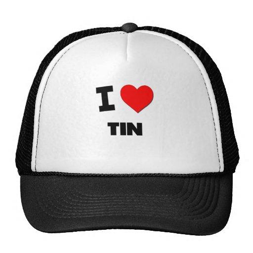 I love Tin Mesh Hat