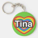 I love Tina. I love you Tina. Heart Keychains