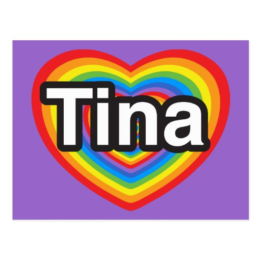 I love Tina. I love you Tina. Heart Postcard