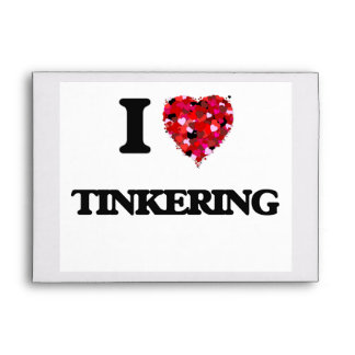 I love Tinkering Envelopes