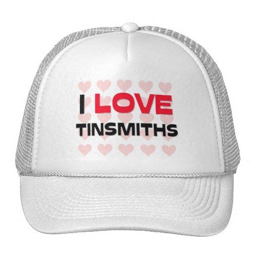 I LOVE TINSMITHS TRUCKER HAT
