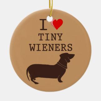 I Love Tiny Wieners Daschund Ornament