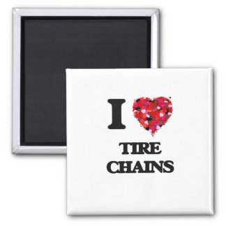 I love Tire Chains 2 Inch Square Magnet
