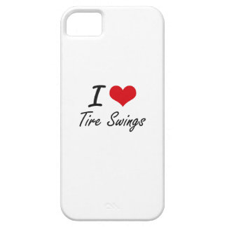 I love Tire Swings iPhone 5 Case