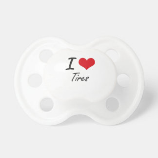 I love Tires Pacifier