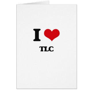 I love Tlc Card