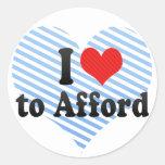 I Love to Afford Classic Round Sticker