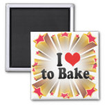 I Love to Bake Magnets