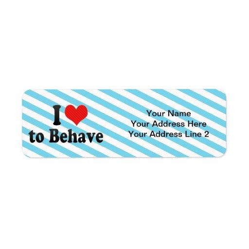 I Love to Behave Return Address Label