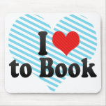 I Love to Book Mouse Pad
