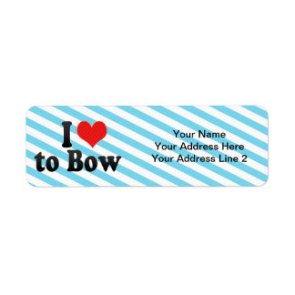 I Love to Bow Label