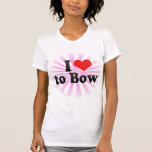 I Love to Bow T Shirt