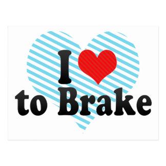 I Love to Brake Postcard