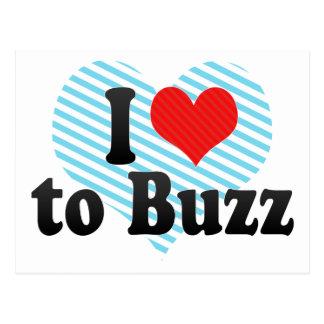 I Love to Buzz Postcard