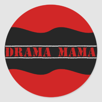 I love to cause drama classic round sticker