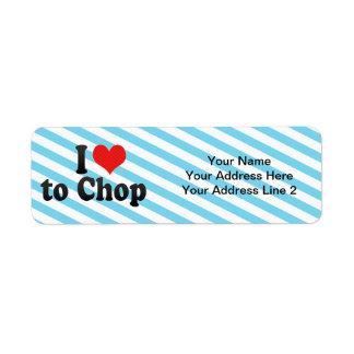 I Love to Chop Custom Return Address Label