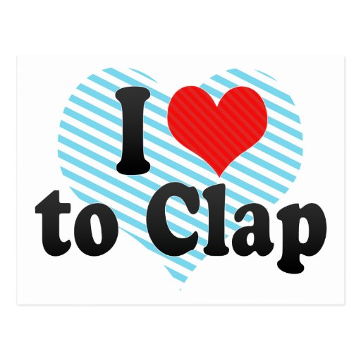 I Love to Clap Postcard