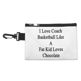 I Love To Coach Basketball Like A Fat Kid Loves Ch Accessories Bag