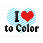I Love to Color Post Card