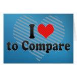 I Love to Compare Card