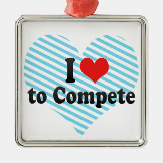 I Love to Compete Christmas Ornament